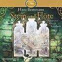 Stein und Flöte: und das ist noch nicht alles Hörbuch von Hans Bemmann Gesprochen von: Oliver Rohrbeck