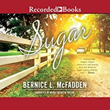 Sugar Audiobook by Bernice L. McFadden Narrated by Myra Lucretia Taylor