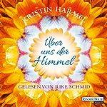 Über uns der Himmel | Kristin Harmel