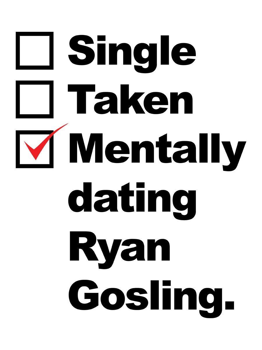 dating mental ryan gosling shirt)