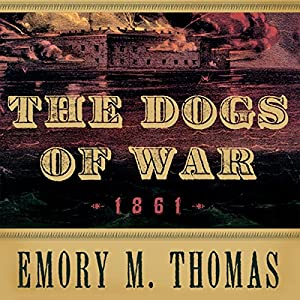 The Dogs of War: 1861 Audiobook