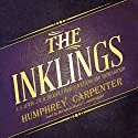 The Inklings: C. S. Lewis, J. R. R. Tolkien, Charles Williams, and Their Friends Audiobook by Humphrey Carpenter Narrated by Bernard Mayes