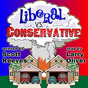 Liberal vs. Conservative Audiobook