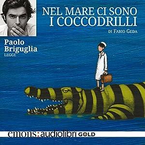 Nel mare ci sono i coccodrilli Audiobook