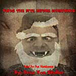 Twas the Bite before Christmas | Drac Von Stoller