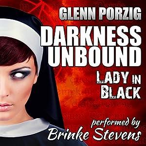 Darkness Unbound: Lady in Black Audiobook