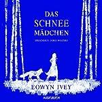 Das Schneemädchen | Eowyn Ivey