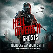 Hell Divers II: Ghosts: The Hell Divers Series, Book 2 Audiobook by Nicholas Sansbury Smith Narrated by R. C. Bray