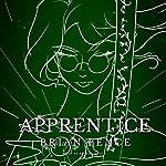 Apprentice | Brian Fence