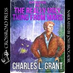 Kent Montana and the Really Ugly Thing from Mars: The Kent Montana Series, Book 1 | Charles L. Grant