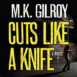 Cuts Like a Knife Audiobook