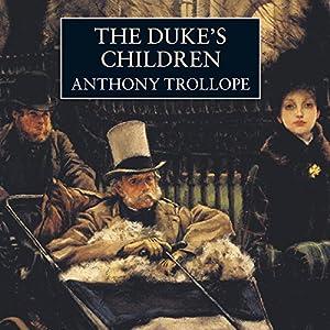 The Duke's Children Hörbuch