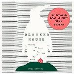 Bleaker House: Chasing My Novel to the End of the World | Nell Stevens