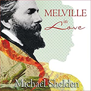 Melville in Love Audiobook
