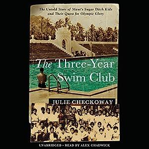 The Three-Year Swim Club Audiobook