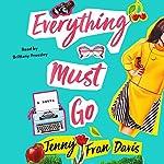 Everything Must Go: A Novel | Jenny Fran Davis