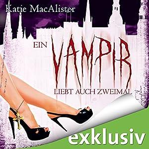Ein Vampir liebt auch zweimal (Dark Ones 9) Hörbuch