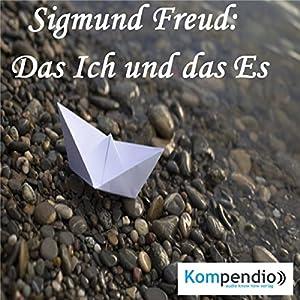 Das Ich und das Es von Sigmund Freud Hörbuch