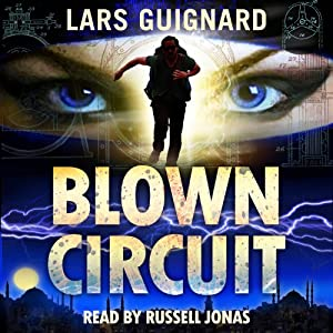 Blown Circuit Audiobook