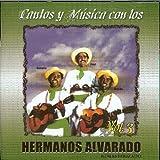 Cantos Y Musica Con Los Hermanos Alvarado Vol. 3