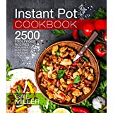 Instant Pot Cookbook: 2500 Foolproof Recipes for your Electric Pressure Cooker (Mammoth Instant Pot Series)