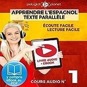 Apprendre l'espagnol - Écoute facile | Lecture facile | Texte parallèle: Cours Espagnol Audio N° 1 (Lire et écouter des Livres en Espagnol) [Learn Spanish - Spanish Audio Course #1] | Polyglot Planet