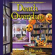 Death Overdue: A Haunted Library Mystery Audiobook by Allison Brook Narrated by Mia Gaskin