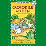 Crocodile and Hen | Joan M. Lexau
