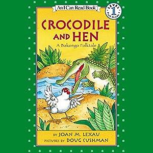 Crocodile and Hen Audiobook