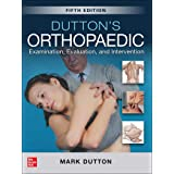 Dutton's Orthopaedic: Examination, Evaluation and Intervention, Fifth Edition