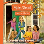 Needle and Thread: Main Street, Book 2 | Ann M. Martin