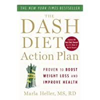 The DASH Diet Action Plan: Proven to Lower Blood Pressure and Cholesterol without...