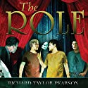 The Role Audiobook by Richard Taylor Pearson Narrated by Sean Lenhart