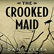 The Crooked Maid | Dan Vyleta
