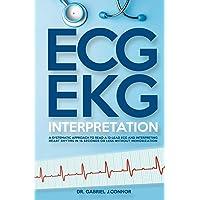 ECG / EKG Interpretation: A Systematic Approach to Read a 12-Lead ECG and Interpreting...