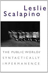 The Public World / Syntactically Impermanence Paperback