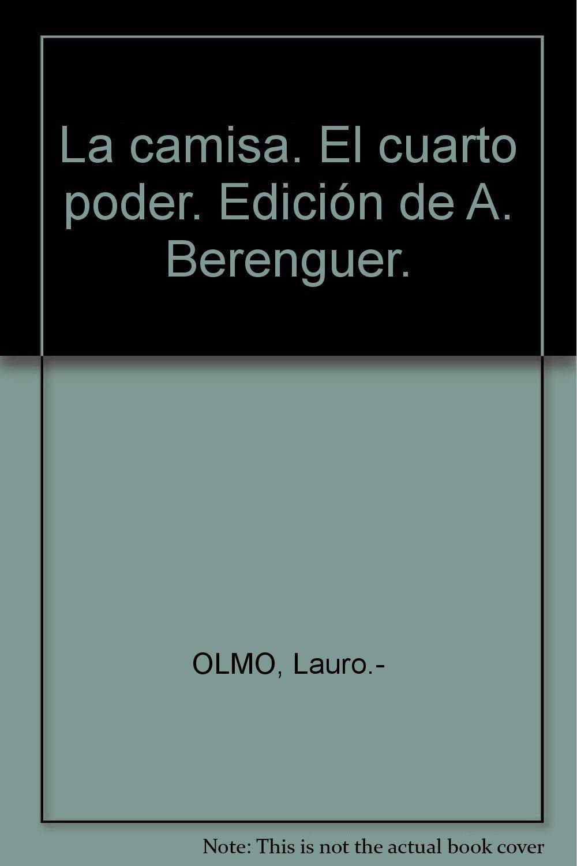 La camisa. El cuarto poder. Edición de A. Berenguer. [Tapa ...