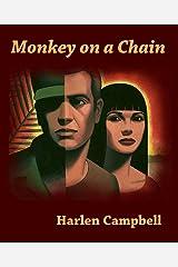 Monkey on a Chain (Rainbow Porter Book 1) Kindle Edition