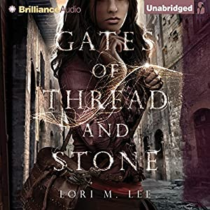 Gates of Thread and Stone Audiobook