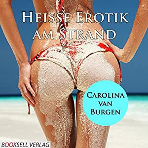 Heiße Erotik am Strand Hörbuch