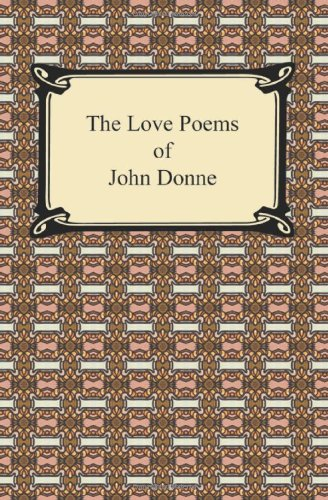 Interpreting the indifference a love poem by john donne