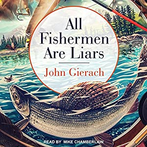 All Fishermen Are Liars Audiobook