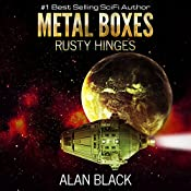 Rusty Hinges: Metal Boxes, Book 3 | Alan Black