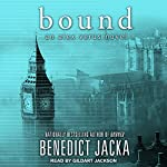 Bound: Alex Verus Series, Book 8 | Benedict Jacka