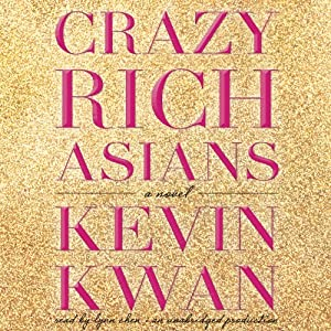 Crazy Rich Asians Hörbuch