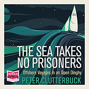 The Sea Takes No Prisoners Audiobook