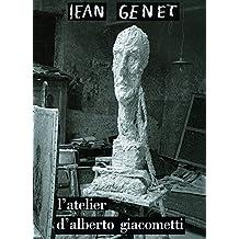 ATELIER D'ALBERTO GIACOMETTI (L')