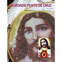 CÓMO BORDAR UNA IMAGEN DEL SAGRADO CORAZÓN EN PUNTO DE CRUZ: Esquema de 50 Colores (Spanish Edition)