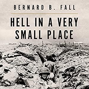 Hell in a Very Small Place Audiobook