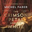 The Crimson Petal and the White Audiobook by Michel Faber Narrated by Jill Tanner
